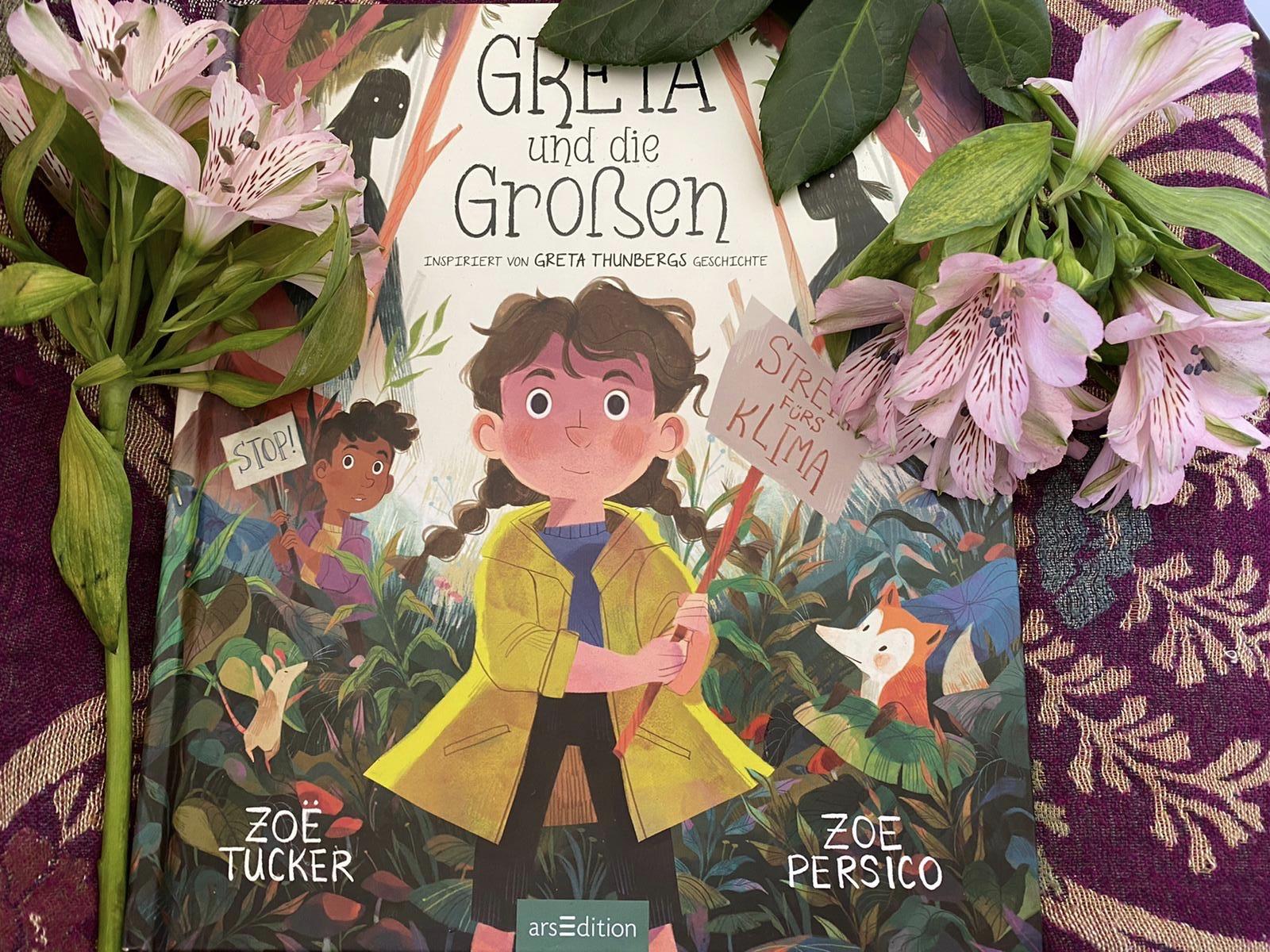 Zoë Tucker & Zoe Persico: Greta und die Großen. Inspiriert von Greta Thunbergs Geschichte