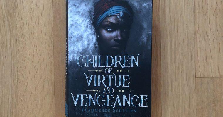 Children of Virtue and Vengeance: Flammende Schatten