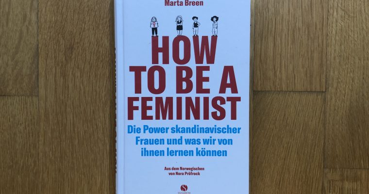 Marta Breen — How to be a feminist