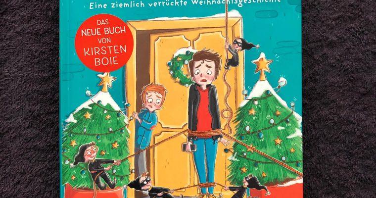 O du fröhliche Entführung- Eine ziemlich verrückte Weihnachtsgeschichte